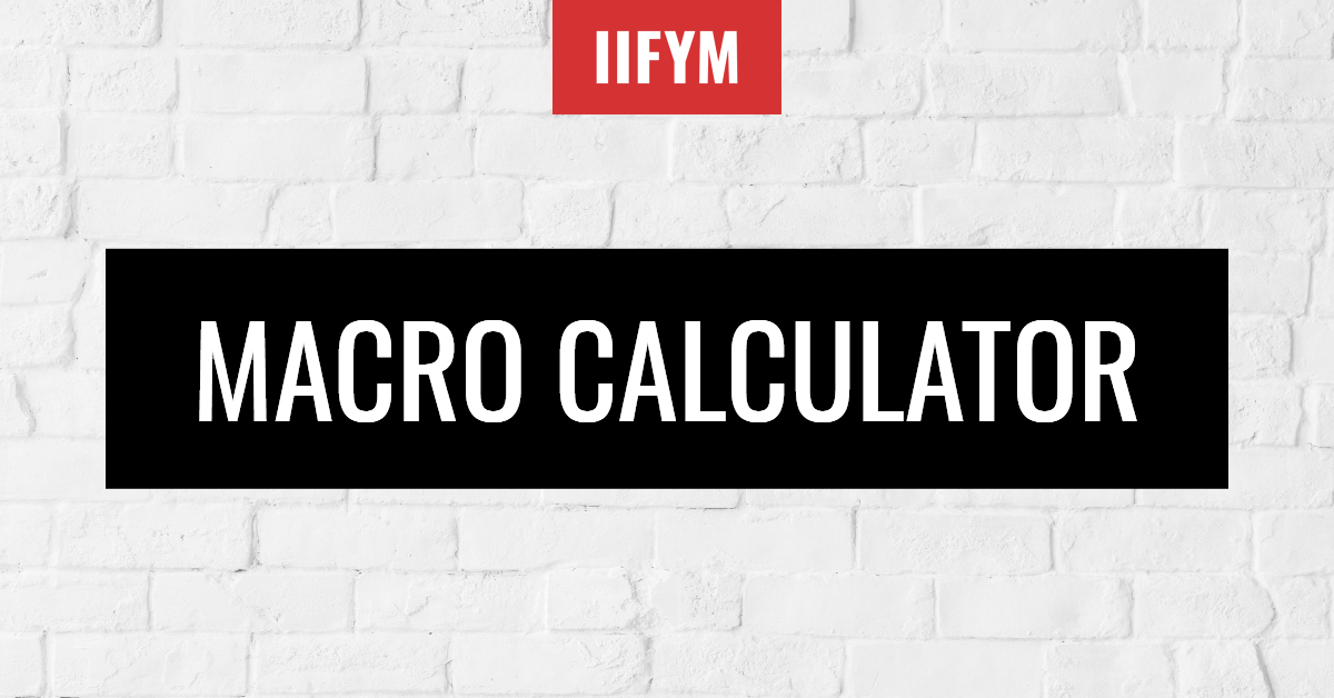The Most Accurate Macro Calculator For Fat Loss Carbs Protein Fat